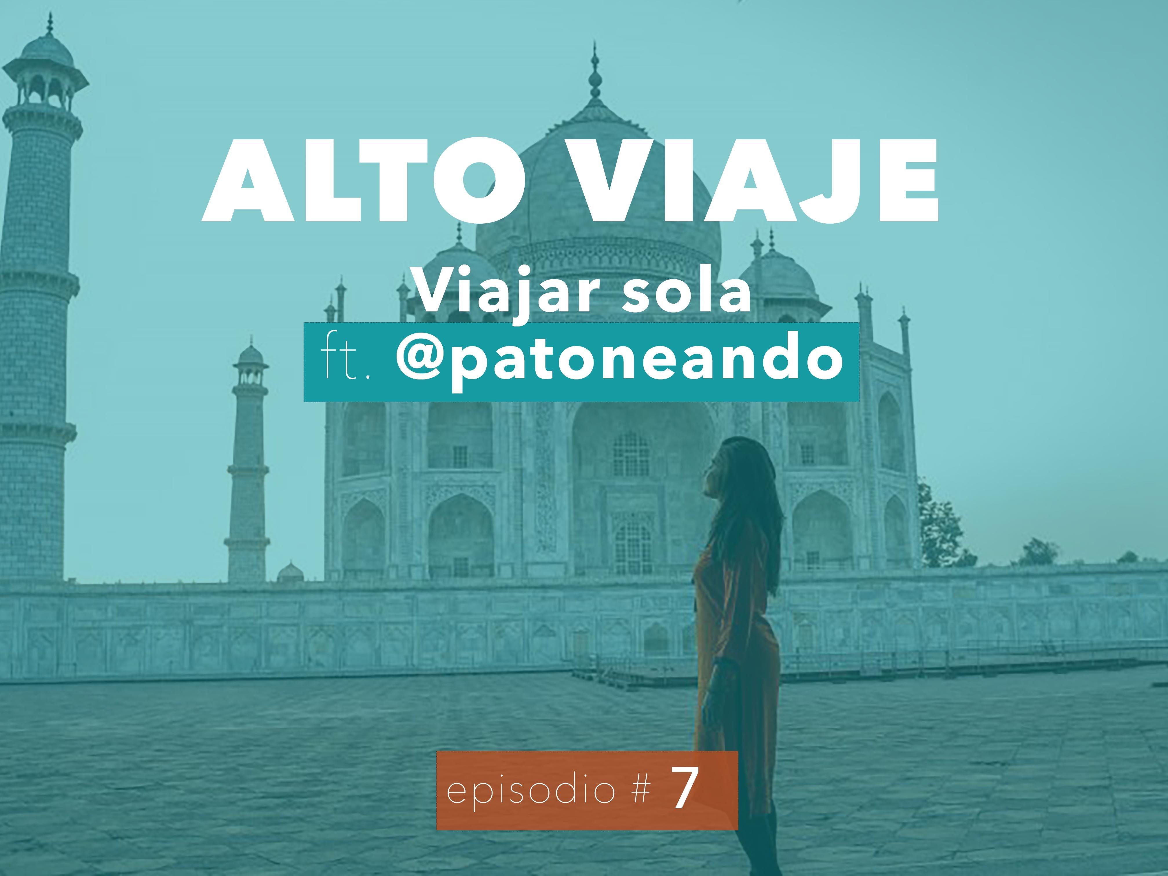 Viajar Sola - Con Lina Maestre - Alto Viaje